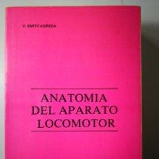 Libros de segunda mano: ANATOMIA DEL APARATO LOCOMOTOR-UNIVERSIDAD DE VALENCIA-ENVÍO CERTIFICADO 6,99 FISIOLOGÍA -FISIOTERAP. Lote 157204594