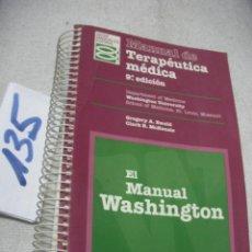 Libros de segunda mano: MANUAL DE TERAPEUTICA MEDICA - MANUAL WASHINGTON. Lote 157231818