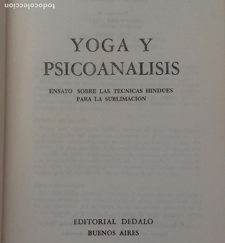 Libros de segunda mano: YOGA Y PSICOANALISIS.MARYSE CHOISY. DEDALO 1977. BUENOS AIRES. 253 PAGS. - Foto 3 - 157871174