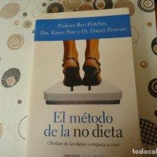 Libros de segunda mano: EL METODO DE LA NO DIETA. Lote 157949410