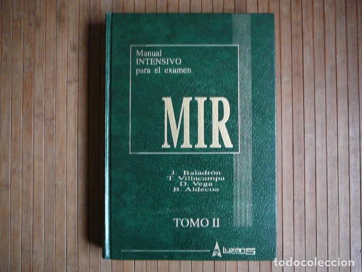 MANUAL INTENSIVO PARA EL EXAMEN MIR. TOMO II EDITORIAL LUZÁN 5 1993. JAIME BALADRÓN ROMERO Y VARIOS. (Libros de Segunda Mano - Ciencias, Manuales y Oficios - Medicina, Farmacia y Salud)