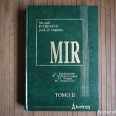 Libros de segunda mano: MANUAL INTENSIVO PARA EL EXAMEN MIR. TOMO II EDITORIAL LUZÁN 5 1993. JAIME BALADRÓN ROMERO Y VARIOS.. Lote 157982774