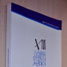 Libros de segunda mano: XIII CONGRESO DE LA SOCIEDAD ESPAÑOLA DE ONCOLOGÍA MÉDICA. MÁLAGA 2011. LIBRO DE COMUNICACIONES. Lote 157997078