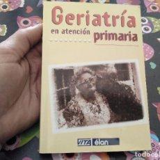 Libros de segunda mano: GERIATRIA EN ATENCION PRIMARIA A.NORMAN EXTON SMITH MARC E. WEKSLER 1ª EDICION 1999 ED. MEDICA. Lote 158263066