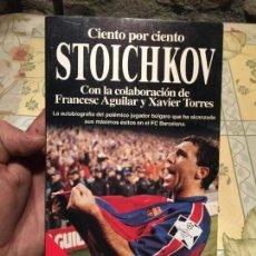 Libros de segunda mano: ANTIGUO LIBRO CIENTO POR CIENTO STOICHKOV AÑO 1995. Lote 158476114