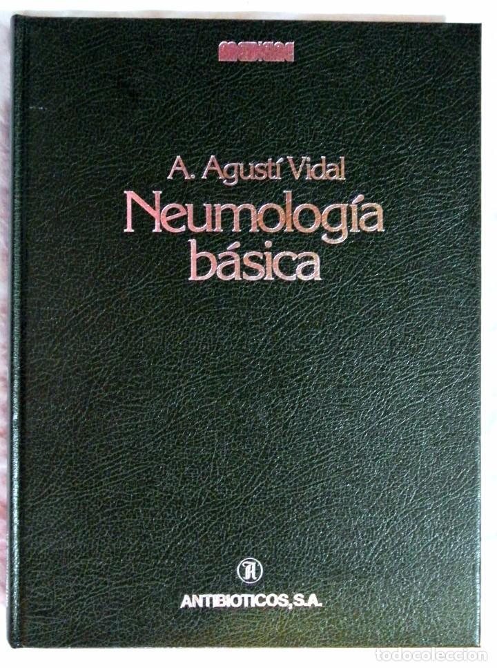 LIBRO NEUMOLOGIA BÁSICA , A. AGUSTÍ VIDAL, 1986 , TAPA DURA 28.5 X 21.3 CMS, IMPECABLE (Libros de Segunda Mano - Ciencias, Manuales y Oficios - Medicina, Farmacia y Salud)
