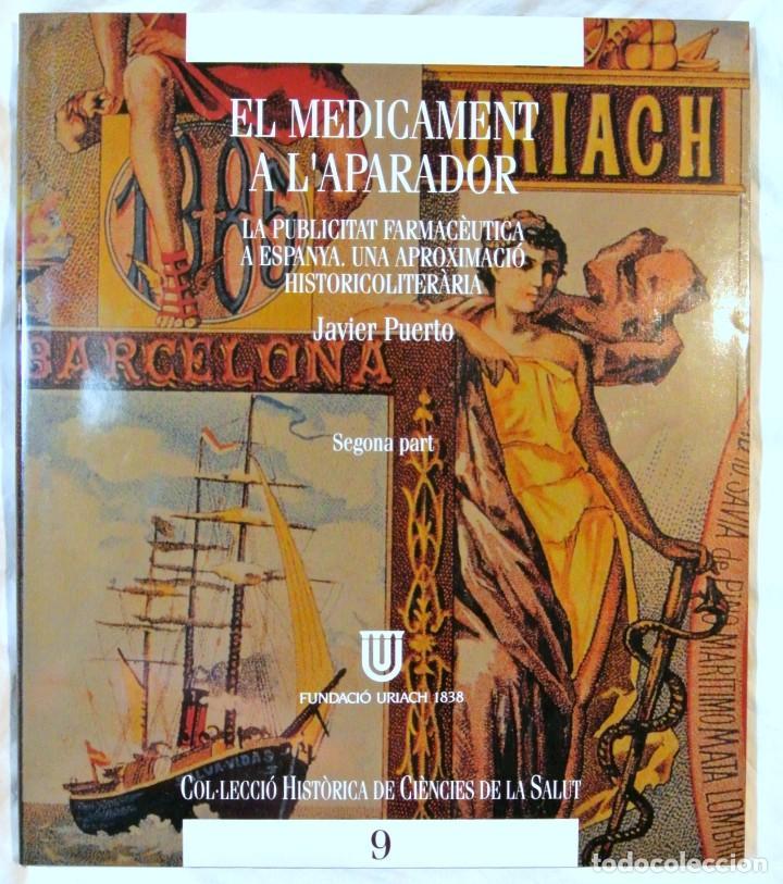 LIBRO EL MEDICAMENT A L'APARADOR, PUBLICITAT FARMACÉUTICA, PARTE 2 , TAPA DURA , 27 X 23 CMS (Libros de Segunda Mano - Ciencias, Manuales y Oficios - Medicina, Farmacia y Salud)