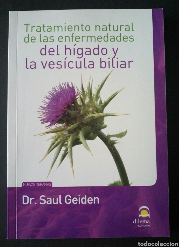 CTC - TRATAMIENTO NATURAL DE LAS ENFERMEDADES DEL HIGADO Y LA VESICULA BILIAR - GEIDEN - DILEMA (Libros de Segunda Mano - Ciencias, Manuales y Oficios - Medicina, Farmacia y Salud)