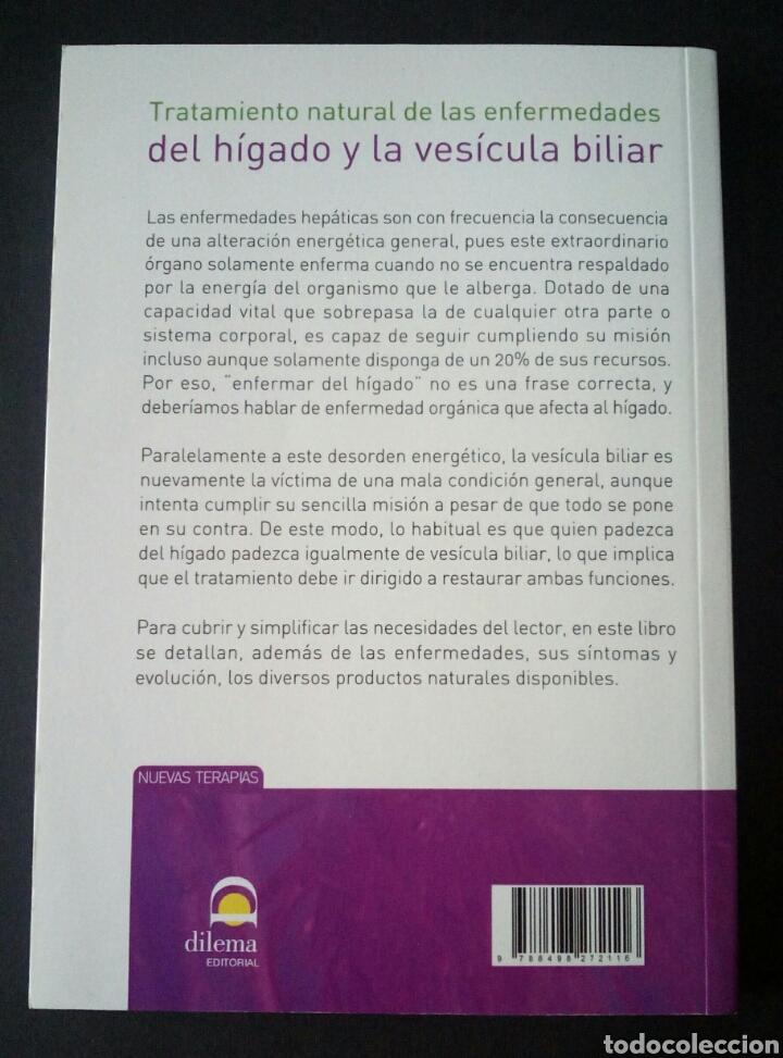 Libros de segunda mano: CTC - TRATAMIENTO NATURAL DE LAS ENFERMEDADES DEL HIGADO Y LA VESICULA BILIAR - GEIDEN - DILEMA - Foto 12 - 158617334