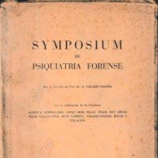 Libros de segunda mano: SYMPOSIUM DE PSIQUIATRÍA FORENSE (VV.AA 1958) SIN USAR. Lote 158701914