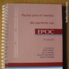 Libros de segunda mano: PAUTAS PARA EL MANEJO DEL PACIENTE CON EPOC - ENFERMEDAD PULMONAR OBSTRUCTIVA CRÓNICA.- JARPYO EDIT.. Lote 158702498