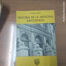 Libros de segunda mano - HISTORIA DE LA MEDICINA ARAGONESA / SANTIAGO LORÉN / LIBRERIA GENERAL - 159304182
