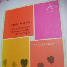Gebrauchte Bücher - EL TALLER DE LA RISA - RISOTERAPIA - ENRIC CASTELLVI (EM3) - 159629650