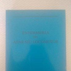 Libros de segunda mano: LIBRO ENFERMERIA DEL APARATO LOCOMOTOR VALENCIA 1987.DR.JOSE LUIS RODRIGO PEREZ.. Lote 159659777