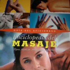 Libros de segunda mano: ENCICLOPEDIA DEL MASAJE.. Lote 159674366