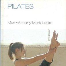 Libros de segunda mano: PILATES MARI WINSOR Y MARK LASKA CUERPOMENTE. Lote 159913758
