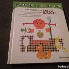 Libros de segunda mano: GUIA PRACTICA DE LA SALUD INFANTIL. Lote 160298642