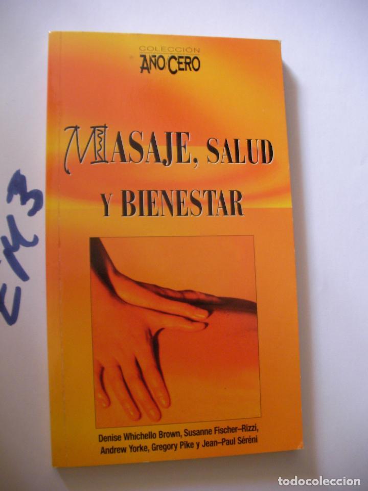 MASAJE, SALUD Y BIENESTAR (Libros de Segunda Mano - Ciencias, Manuales y Oficios - Medicina, Farmacia y Salud)