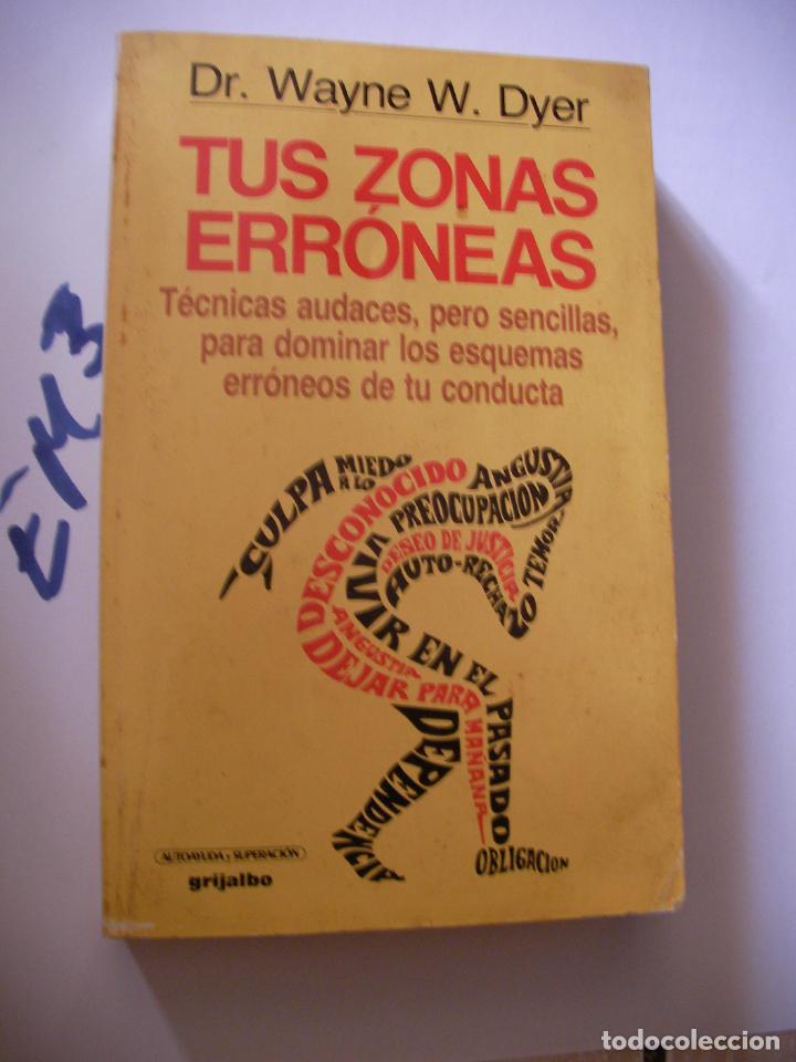 TUS ZONAS ERRONEAS - DYER (Libros de Segunda Mano - Ciencias, Manuales y Oficios - Medicina, Farmacia y Salud)