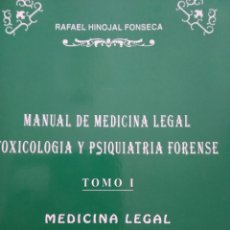 Libros de segunda mano: MANUAL DE MEDICINA LEGAL TOXICOLOGÍA Y PSIQUIATRÍA FORENSE. TOMO I MEDICINA LEGAL Y TOMO II TOXICOLO. Lote 160609922