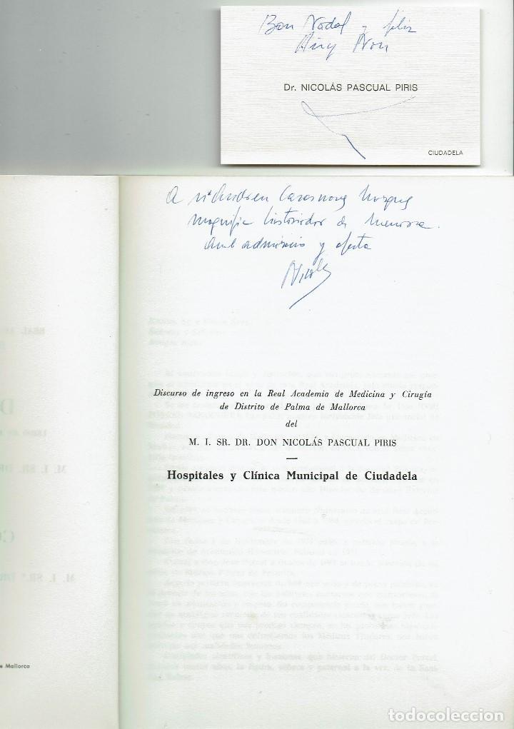 Libros de segunda mano: DISCURSO LEÍDO EN EL ACTO DE SU RECEPCIÓN ACADÉMICA.NICOLÁS PASCUAL PIRIS.DEDICADO.1979(MENORCA.1.3) - Foto 2 - 160661846