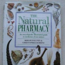 Libros de segunda mano: LIBRO GRAN FORMATO THE NATURAL PHARMACY - FARMACIA NATURAL, EN INGLES , 1992. Lote 160960306