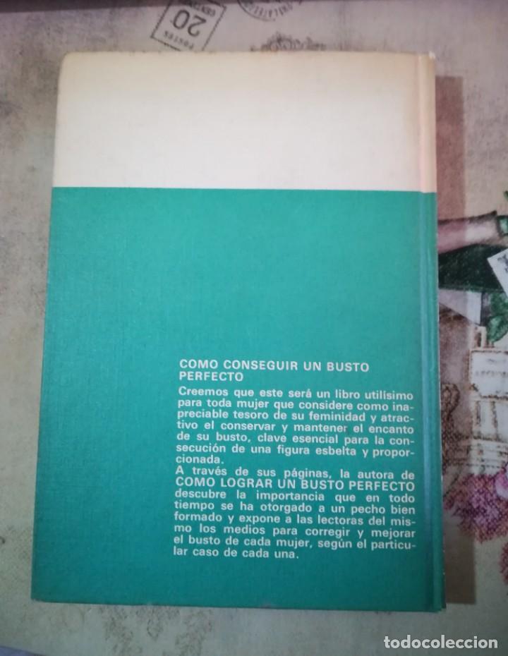 Libros de segunda mano: Cómo conseguir un busto perfecto - Angela Rath - 1ª edición 1970 - Foto 2 - 161235550