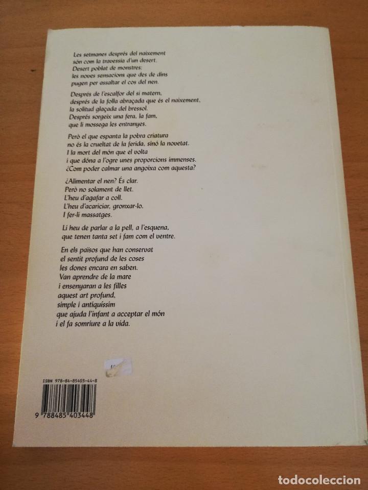 Libros de segunda mano: XANTALA. UN ART TRADICIONAL: EL MASSATGE DELS INFANTS (FRÉDÉRICK LEBOYER) - Foto 3 - 161369498