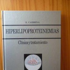 Libros de segunda mano: HIPERLIPOPROTEINEMIAS. CLÍNICA Y TRATAMIENTO. Lote 161435754