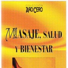 Gebrauchte Bücher - MASAJE SALUD Y BIENESTAR - AÑO CERO 2000 - 161737910