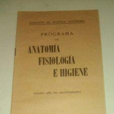 Libros de segunda mano: ANTIGUO PROGRAMA DE ANATOMIA, FISIOLOGIA E HIGIENE.. Lote 161892622