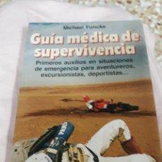 Libros de segunda mano: LIBRO: GUÍA MÉDICA DE SUPERVIVENCIA. Lote 162314858
