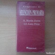 Libros de segunda mano: COMPENDIO DE ATENCIÓN PRIMARIA - A. MARTÍN ZURRO / J. F. CANO PÉREZ 2001. Lote 162400022