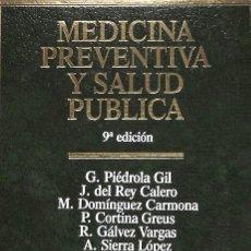 Libros de segunda mano: MEDICINA PREVENTIVA Y SALUD PÚBLICA. Lote 162740769