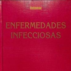 Libros de segunda mano: ENFERMEDADES INFECCIOSAS.. Lote 162742408
