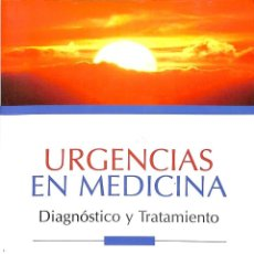 Libros de segunda mano: URGENCIAS EN MEDICINA. Lote 162742416