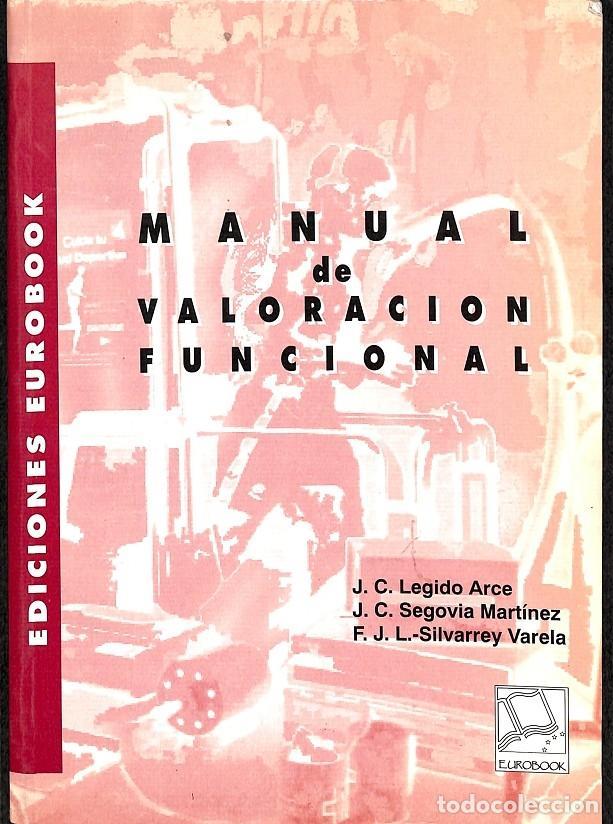 MANUAL DE VALORACIÓN FUNCIONAL (Libros de Segunda Mano - Ciencias, Manuales y Oficios - Medicina, Farmacia y Salud)