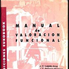Libros de segunda mano: MANUAL DE VALORACIÓN FUNCIONAL. Lote 162748448