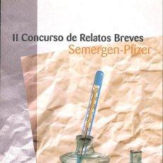 Libros de segunda mano: II LIBRO DE RELATOS BREVES SEMERGEN-PFIZER. Lote 162754050