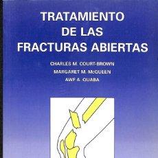 Libros de segunda mano: TRATAMIENTO FRACTURAS ABIERTAS. Lote 162753894