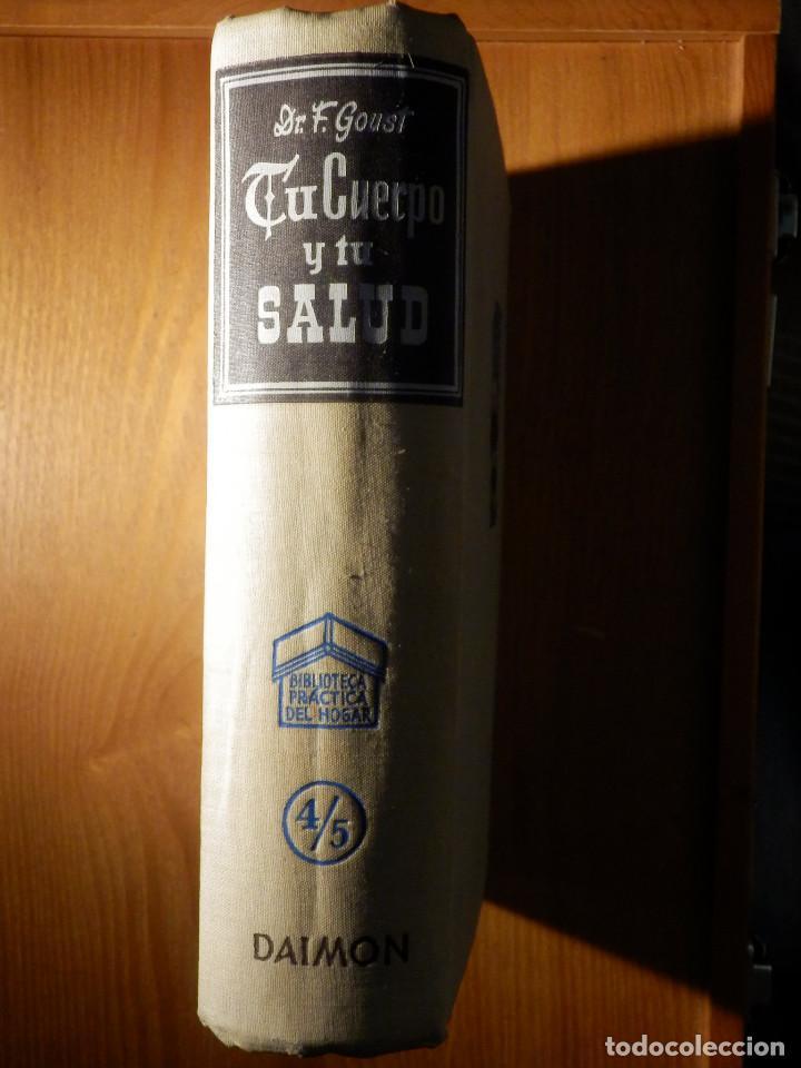 Libros de segunda mano: Tu cuerpo y tu salud - F. Goust - Ediciones Daymon - 1958 - Con decenas de láminas - Foto 2 - 162988618