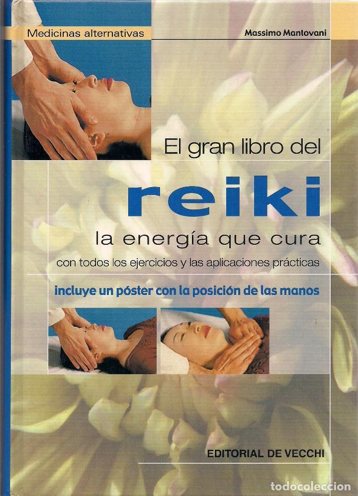 MASSIMO MANTOVANI : EL GRAN LIBRO DEL REIKI. (ED. DE VECCHI, 2003) (Libros de Segunda Mano - Ciencias, Manuales y Oficios - Medicina, Farmacia y Salud)