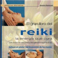 Libros de segunda mano: MASSIMO MANTOVANI : EL GRAN LIBRO DEL REIKI. (ED. DE VECCHI, 2003). Lote 163078618