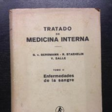 Libros de segunda mano: TRATADO DE MEDICINA INTERNA, ENFERMEDADES DE LA SANGRE, BERGMANN ET AL., LABOR, 1946. Lote 163083858