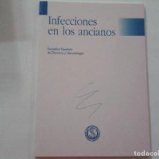 Libros de segunda mano: INFECCIONES EN LOS ANCIANOS.. Lote 163192682