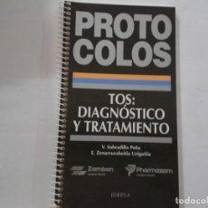 Libros de segunda mano: PROTOCOLOS. TOS: DIAGNOSTICO Y TRATAMIENTO. Lote 163359194