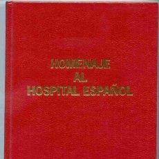 Libros de segunda mano: LIBRO - HOMENAJE AL HOSPITAL ESPAÑOL - EDICIÓN ESPECIAL NUMERADA - BEECHAM. Lote 163697806