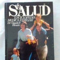 Libros de segunda mano: LA SALUD - DR. CLAUDE B. BLOUIN . Lote 163707062