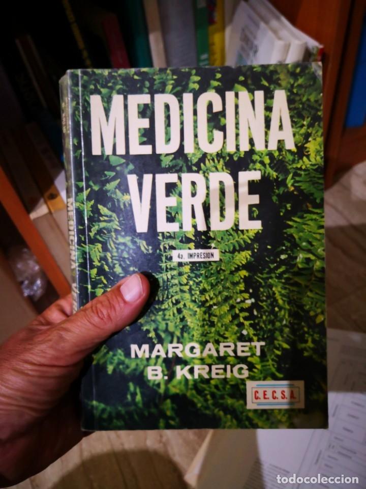 Libros de segunda mano: MEDICINA VERDE - MARGARET B. KREIG - LA BUSQUEDA DE LAS PLANTAS QUE CURAN - RARO.envío certif 9 - Foto 7 - 177088528