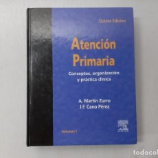 Libros de segunda mano: ATENCIÓN PRIMARIA POR A. MARTÍN ZURRO (2003) - MARTÍN ZURRO, A.. Lote 163956565